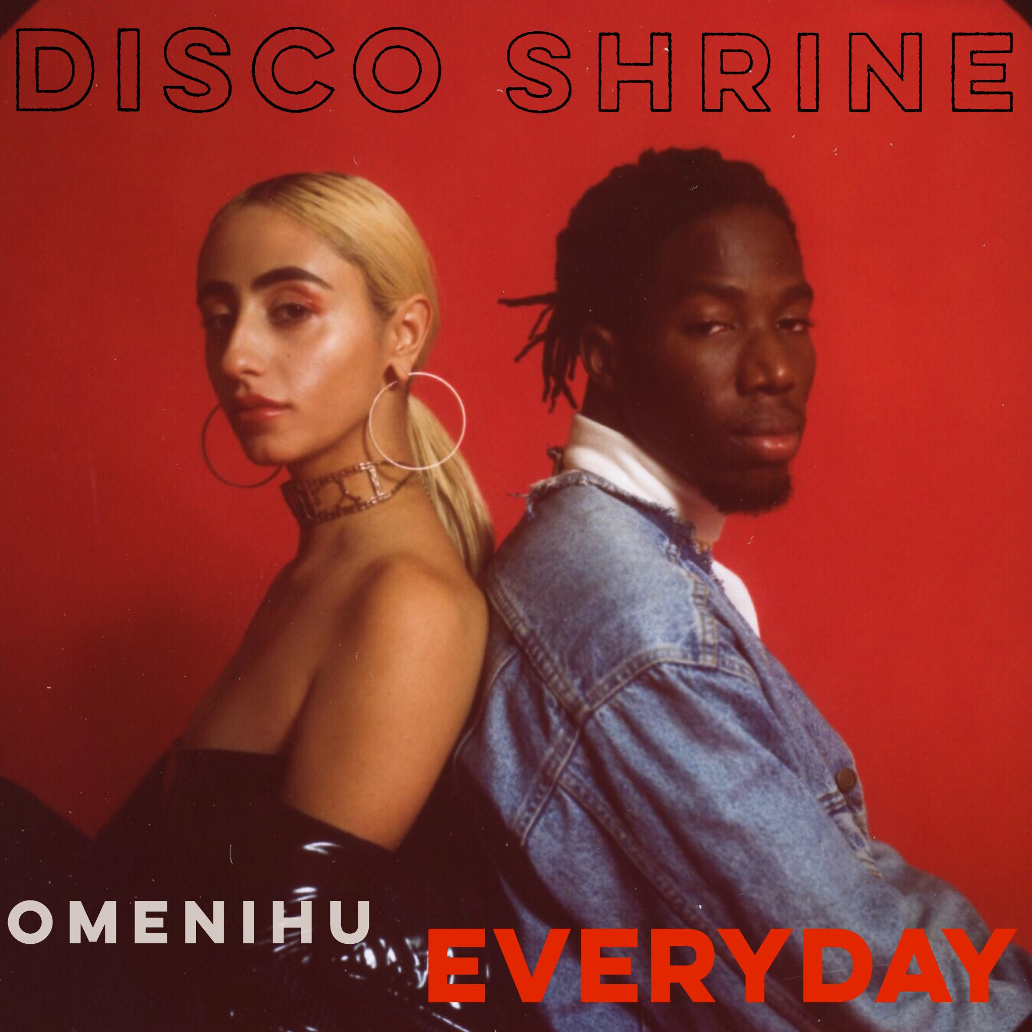 Everyday Ft. Omenihu - DIsco Shrine