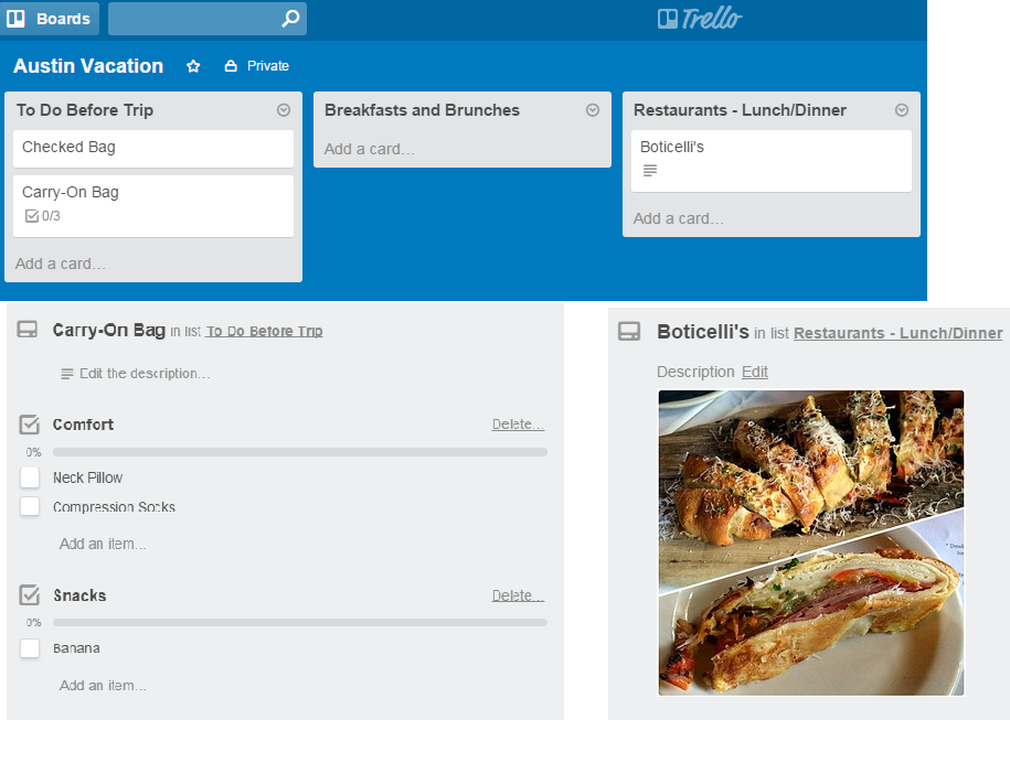 Here are some screenshots of various parts of my Austin Vacation planning board on Trello.