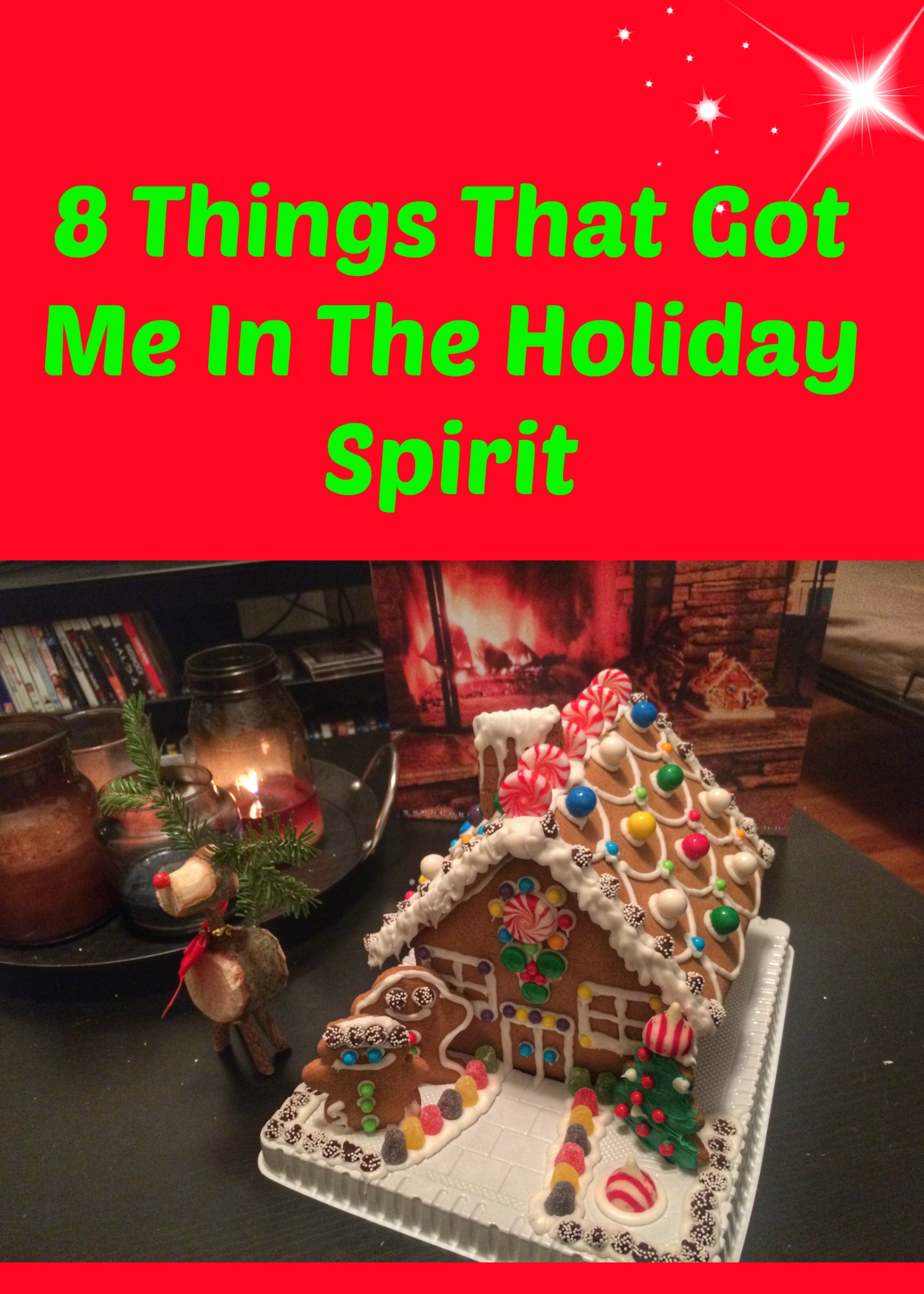 Things That Got Me In The Holiday Spirit