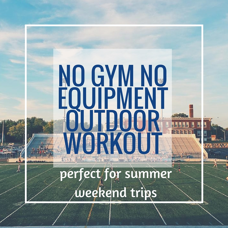 Outdoor Workout for Summer