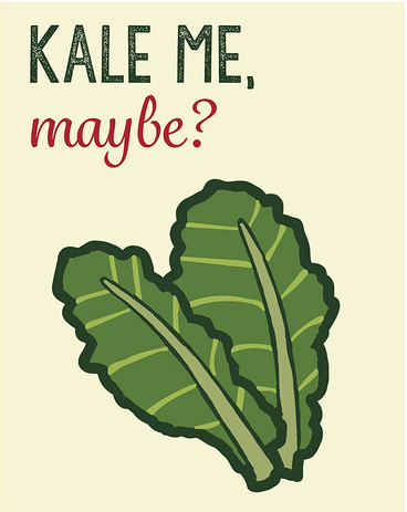 Kale Me Maybe