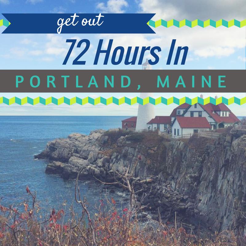 Long Weekend in Portland Maine