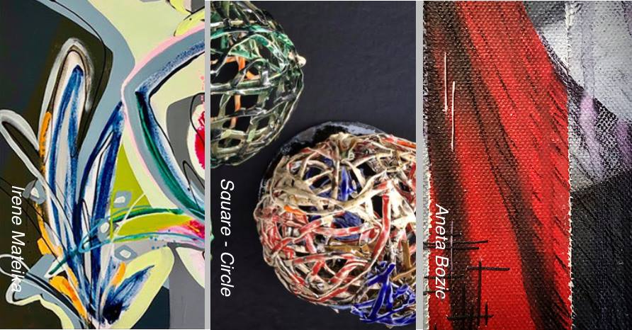 6 - 17 Feb 2019 G1 Irene Matejka — G1-G2 Group show Square - Circle — G3 Aneta Bozic
