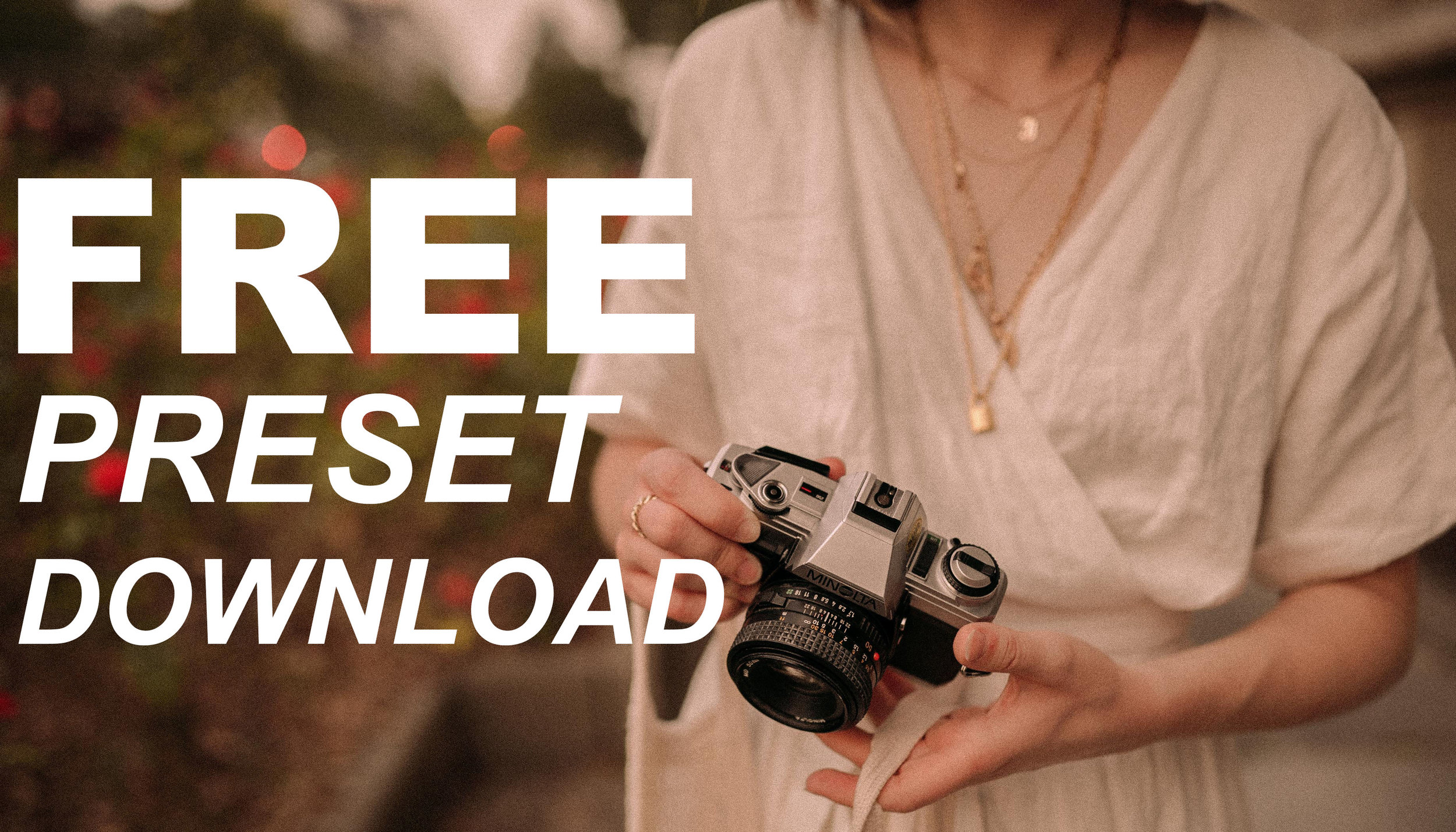 free lightroom preset download — JESSICA WHITAKER