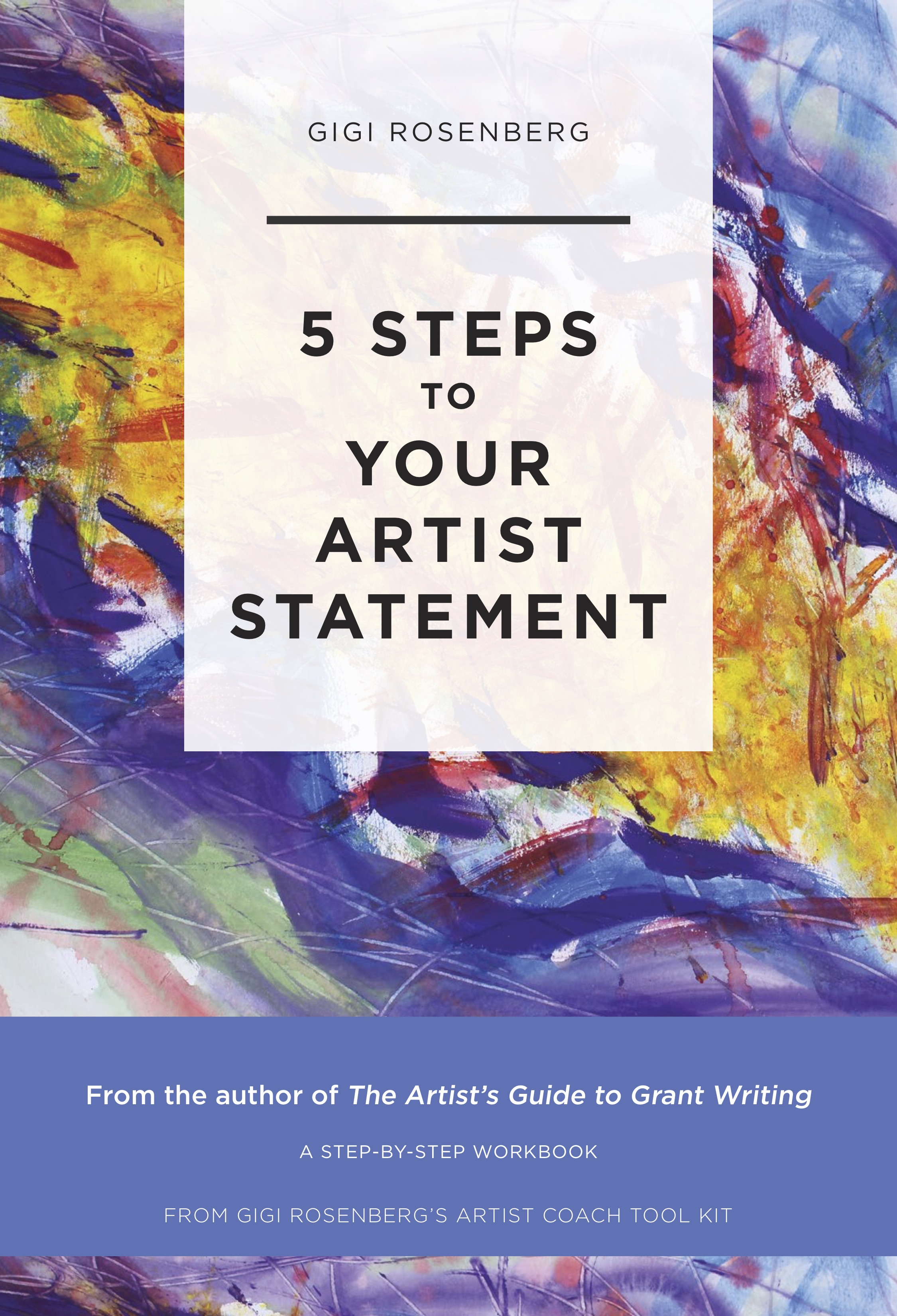 5_Steps_To_Your_Artist_Statement_By_Gigi_Rosenberg.jpg