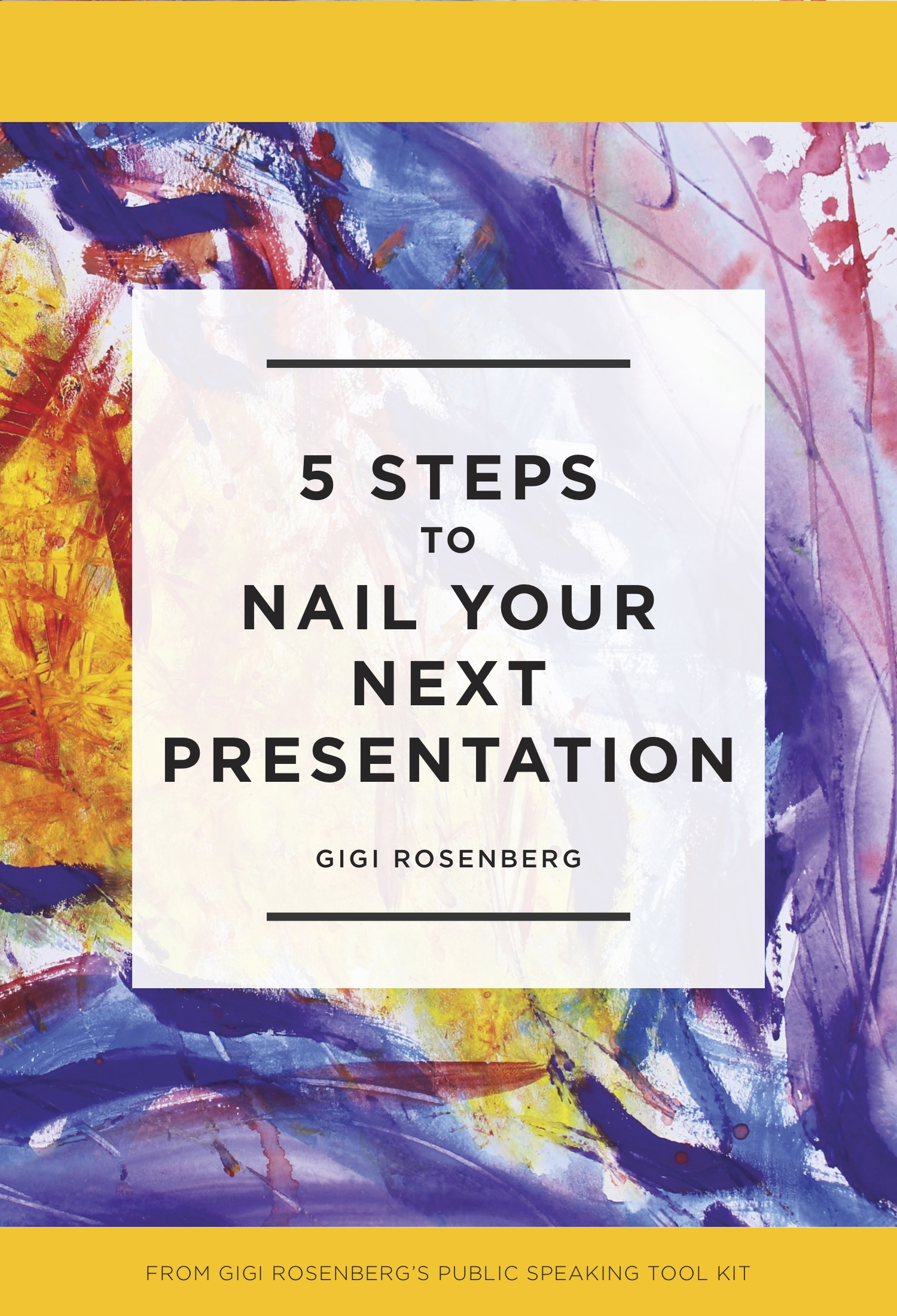 Gigi Rosenberg-Nail Your Presentation.jpg