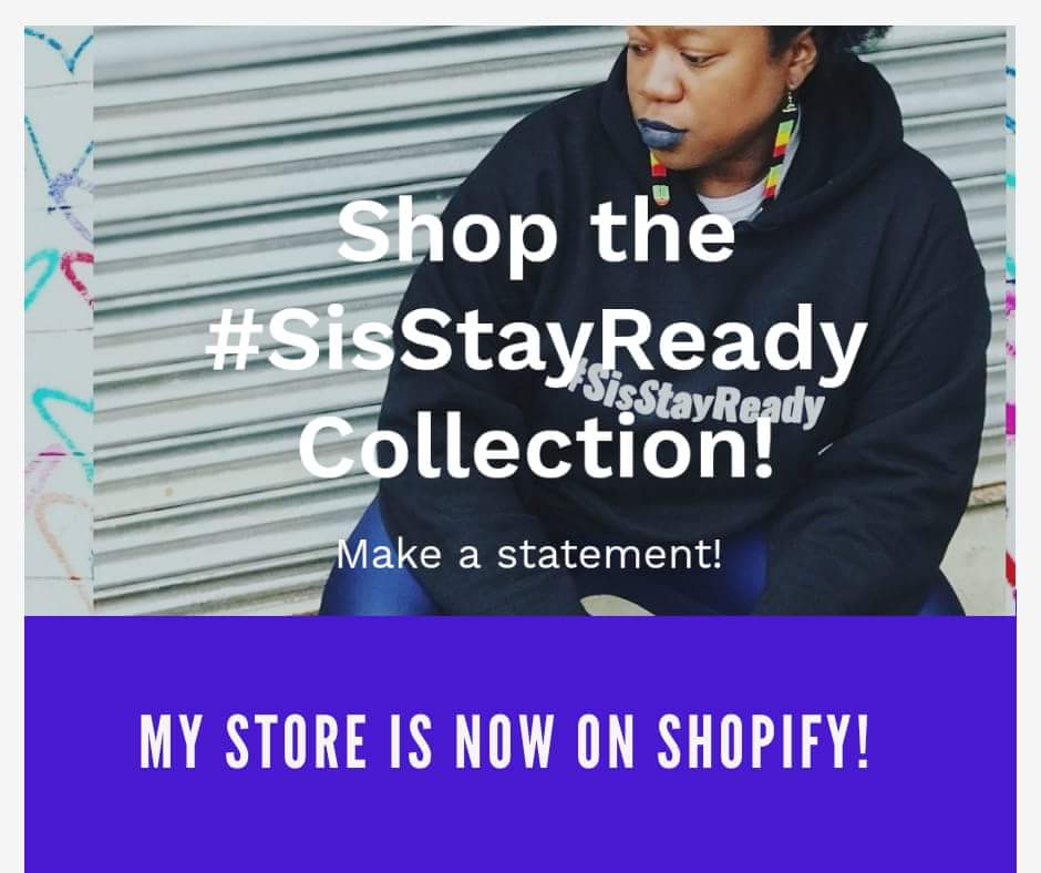 #SisStayReady Shopify Black Girl Magic Store
