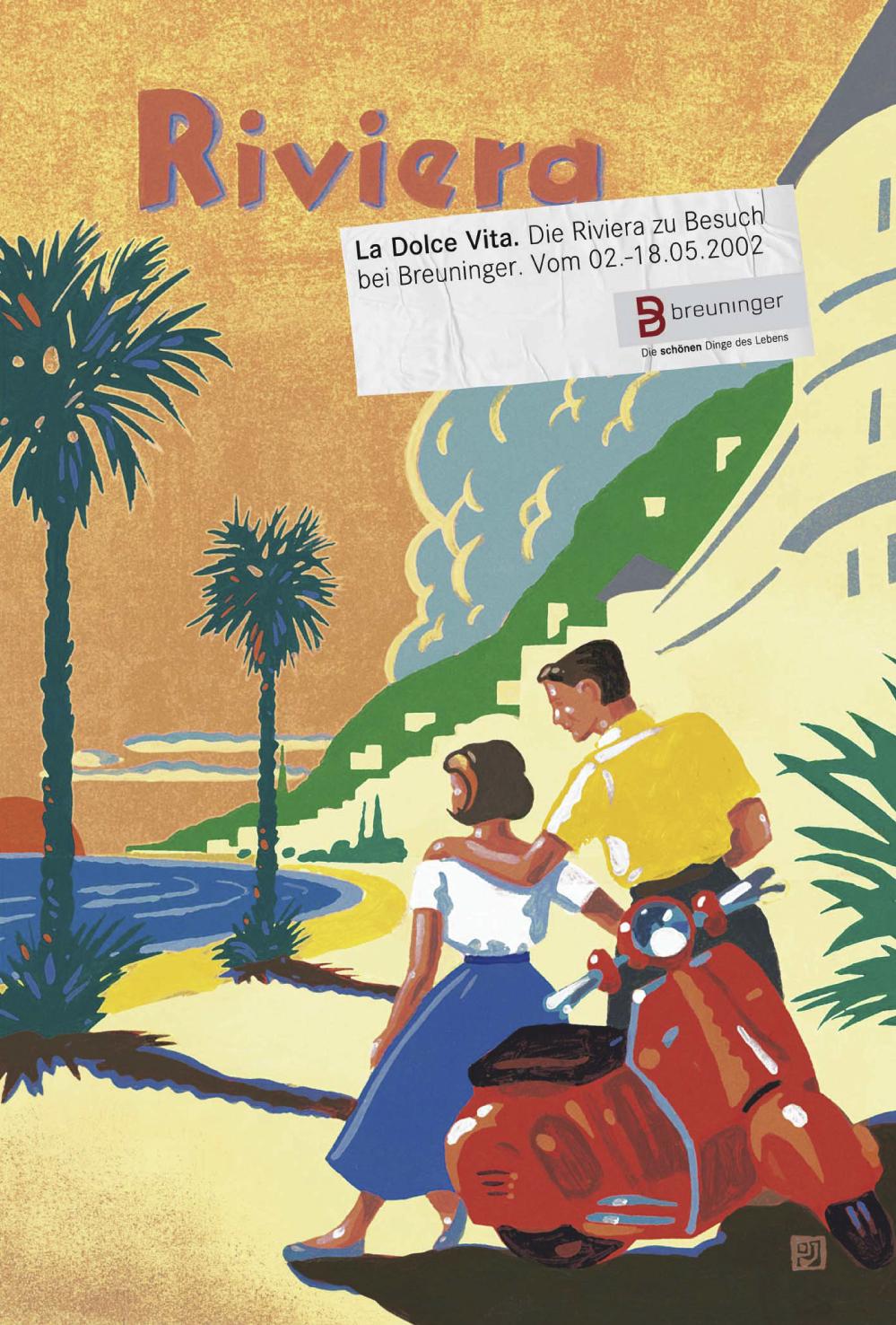 Breuninger Plakat 1 - La Dolce Vita - Die Riviera zu Besuch bei Breuninger. Vom 02.-18.05.2002
