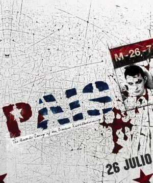 FRANK PAIS: The Untold Story of the Cuban Revolutionary
