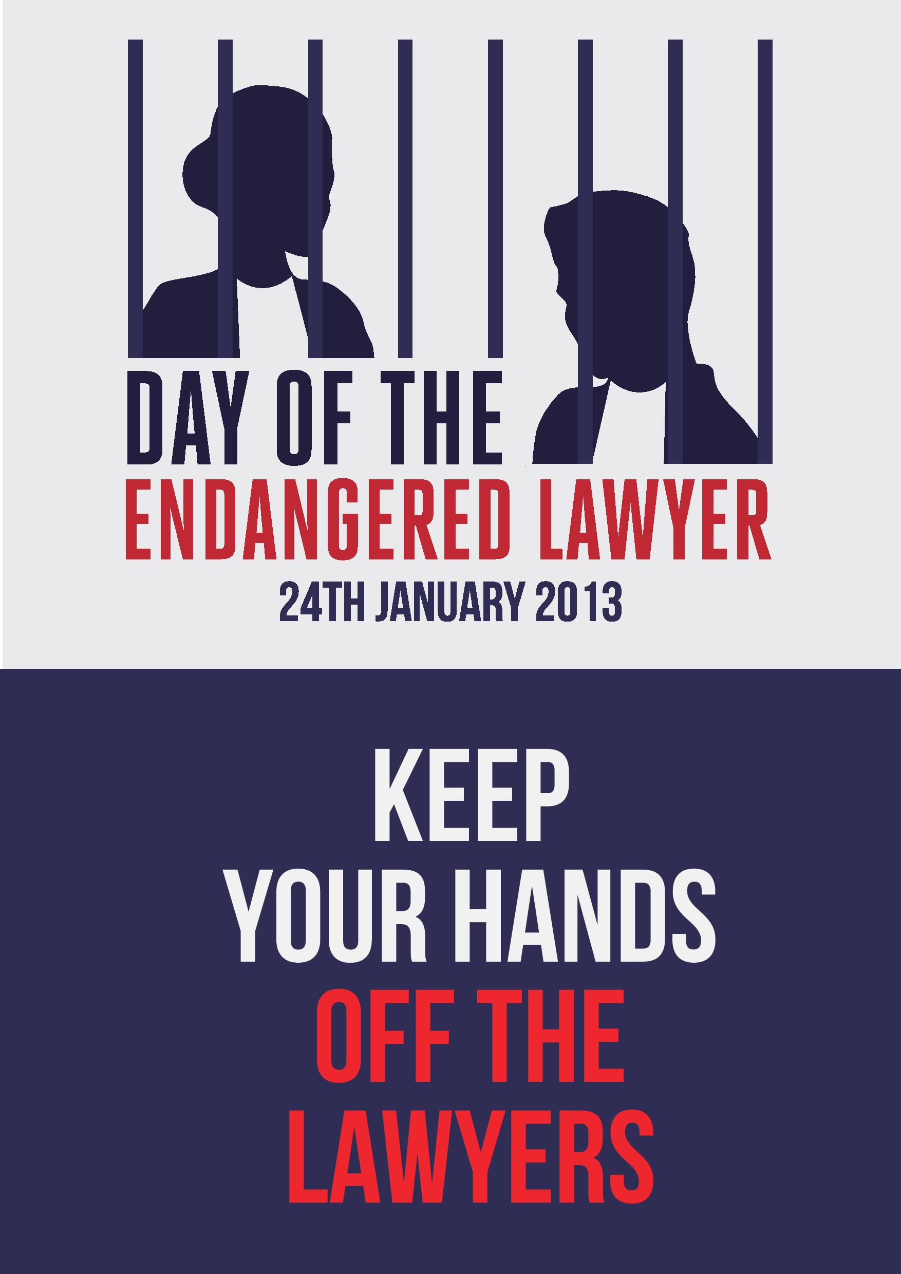 """The image in this article is a picture of one male and one female lawyer behind bars. The text reads, """"Day of the Endangered Lawyer. 24th January 2013. Keep your hands off the lawyers""""."""