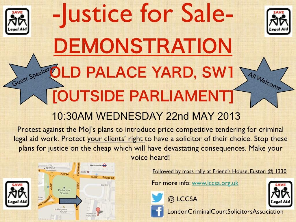 The image in this article is a promotional poster for the demonstration taking place at Parliament on 22 May 2013 at 10.30 am, to save legal aid.