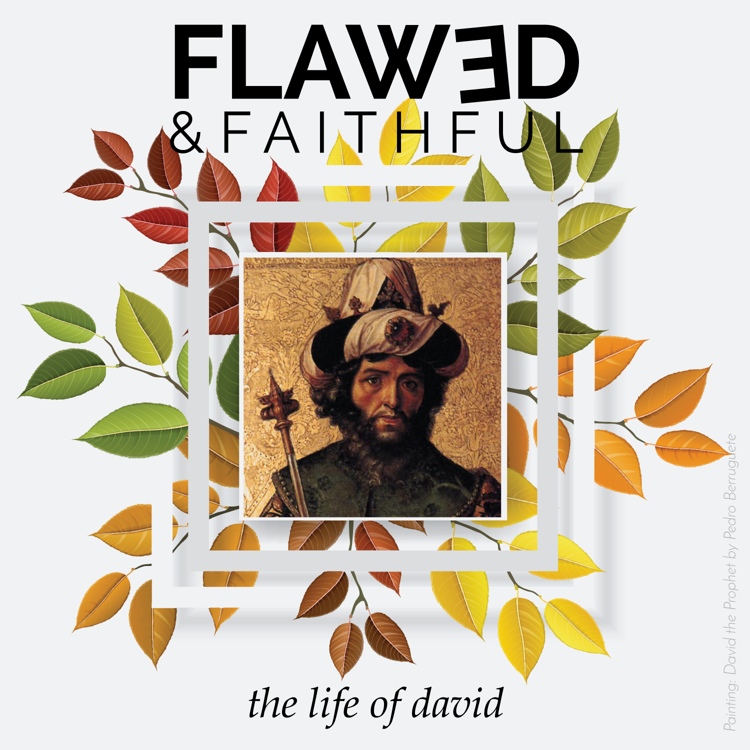 Flawed-and-Faithful-The-Life-of-David-2019-Square-w-text.png