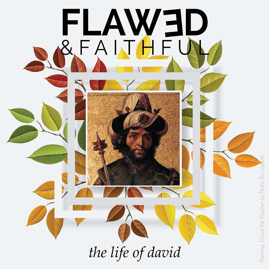 Flawed-and-Faithful-The-Life-of-David-2019-Square-w-text-sm.png