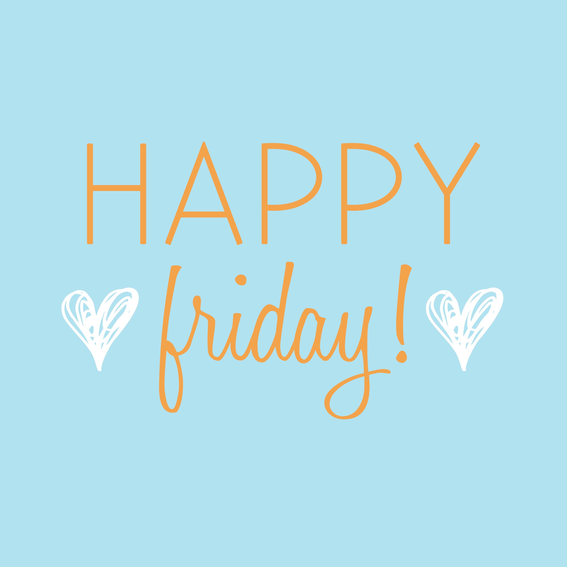 Yay!! Friday!