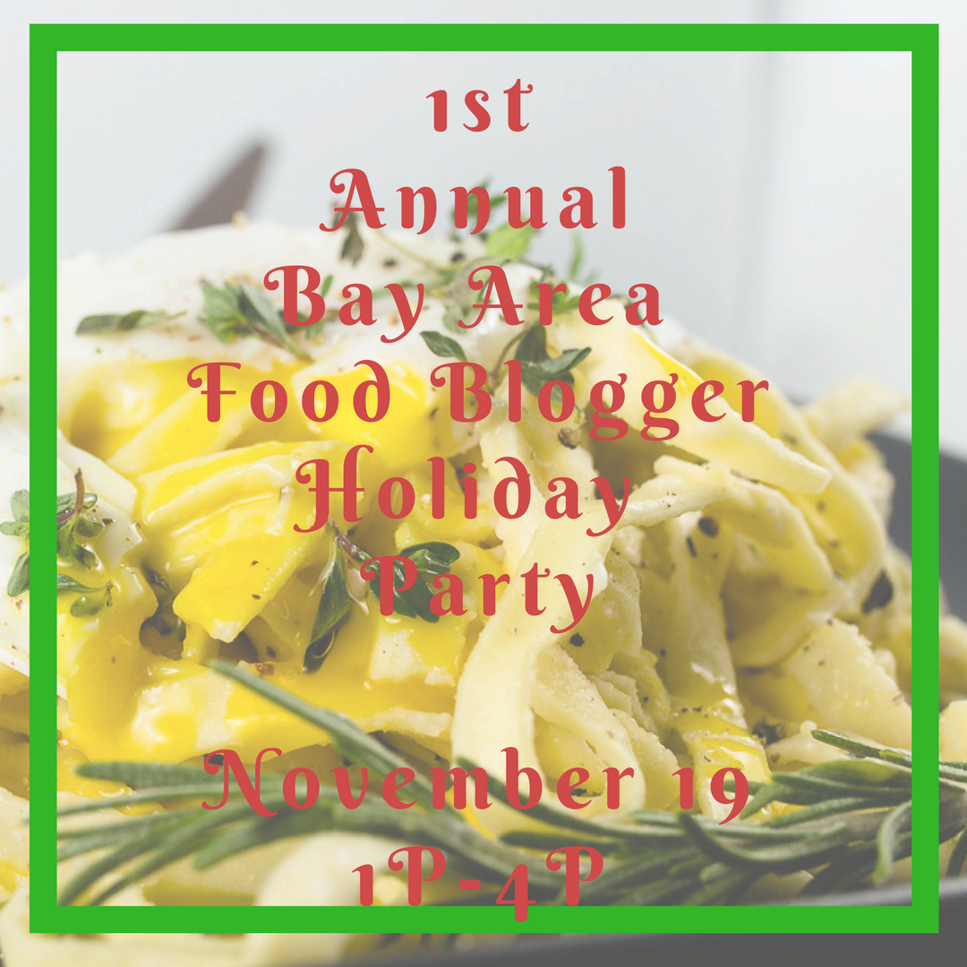 1stAnnualBay Area Food BloggerHoliday PartyNovember 19; 1P-4P.png