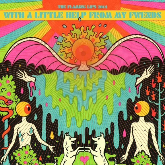 "Review:     The Flaming Lips                    ""With A Little Help From My Fwends""                  November 2014"