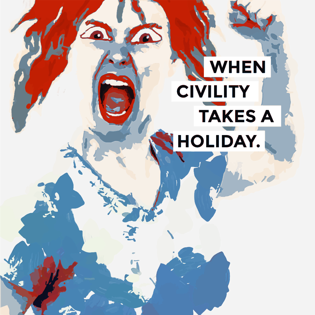 Civility Takes a Holiday.png