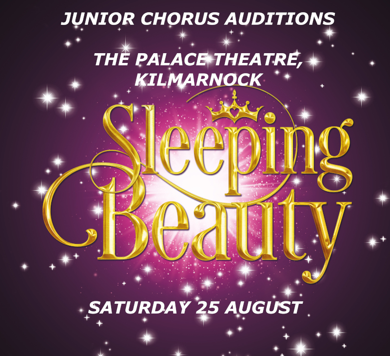Kilmarnock Sleeping Beauty Junior Chorus Auditions.jpg
