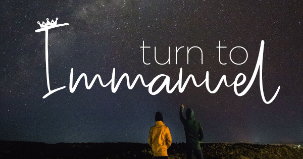 turn to Immanuel