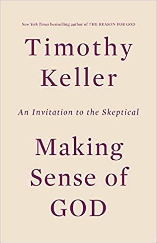 Making Sense of God - Timothy Keller