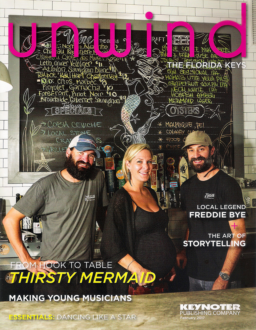 """Thirsty Mermaid and its proprietors were featured on the cover of UNWIND THE FLORIDA KEYS magazine: """"from hook to table"""""""