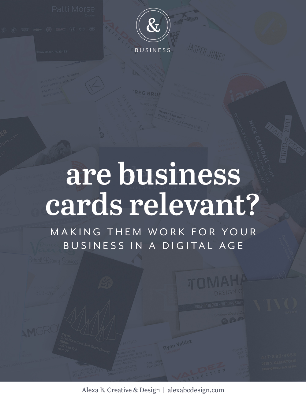 Are business cards relevant + how to make them work for your business in a digital age | Alexa B. Creative & Design