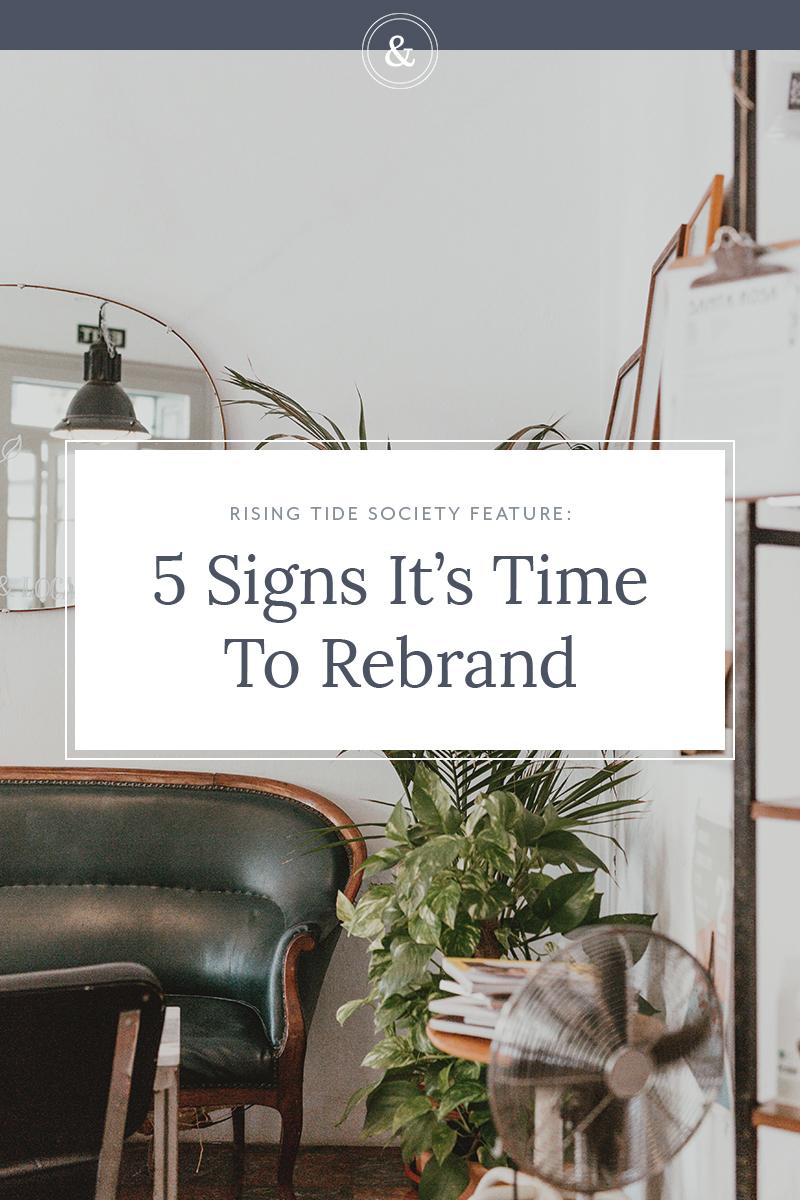 5 Signs It's Time To Rebrand | Alexa B. Creative & Design