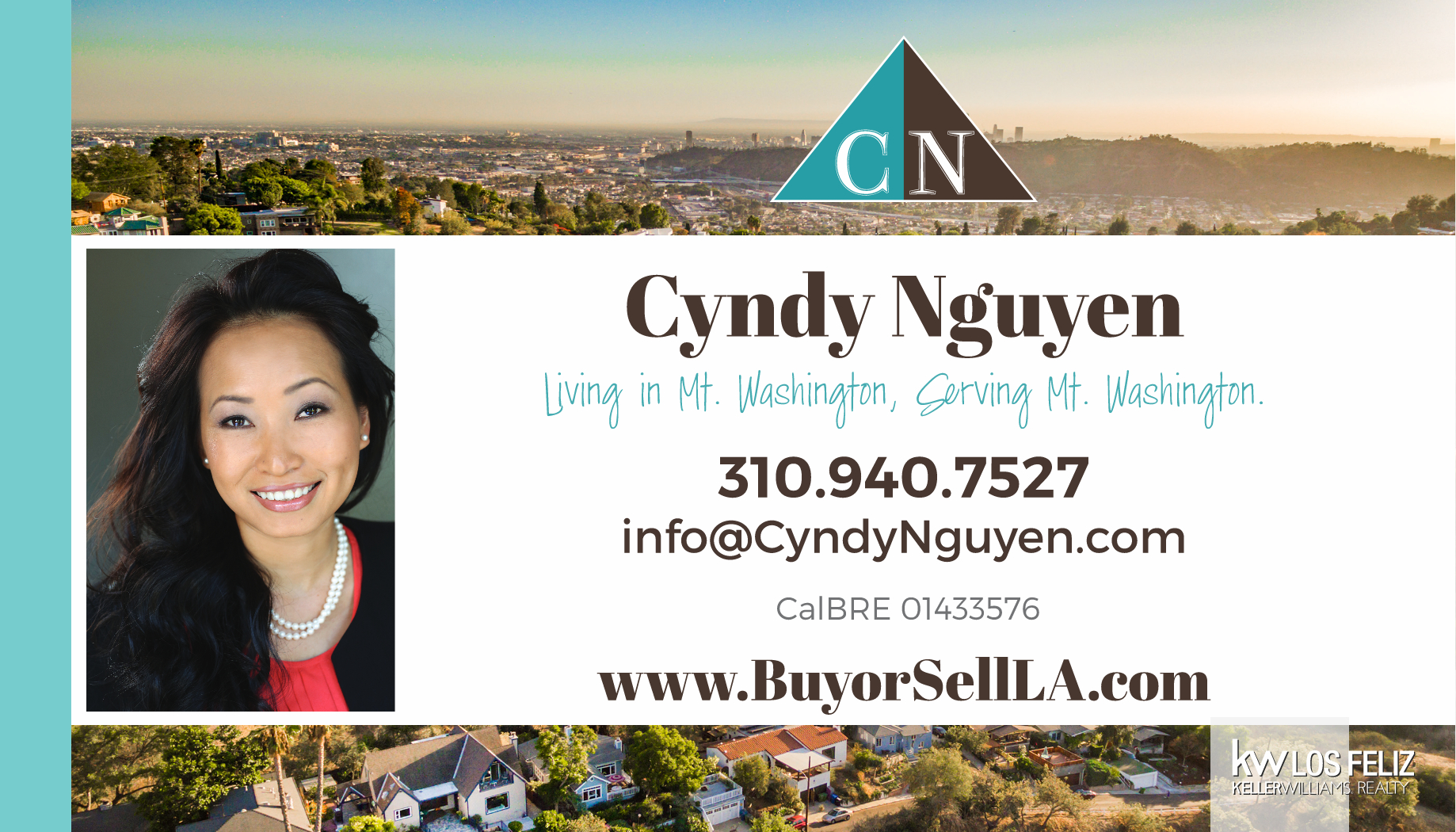 Cyndy Nguyen  (310) 940-7527  https://www.buyorsellla.com/   Cyndy Nguyen has been working as a full-time real estate professional since 2004, but her love and passion for real estate started when she was quite young.  Born and raised in Vietnam, Cyndy eventually made her way to the Redondo Beach community in 1999, and then eventually onto Mt. Washington; Northeast Los Angeles where she settled with her beautiful family, and where she continues to live and work today.  Her enthusiasm for the business pours out across all aspects of her life. She loves making friends out of strangers, taking risks, negotiating competitive contracts, and overcoming challenges that often occur in a real estate transaction. She treats her clients as if they were her own family, always striving for their successes as if they were her own personal goals.