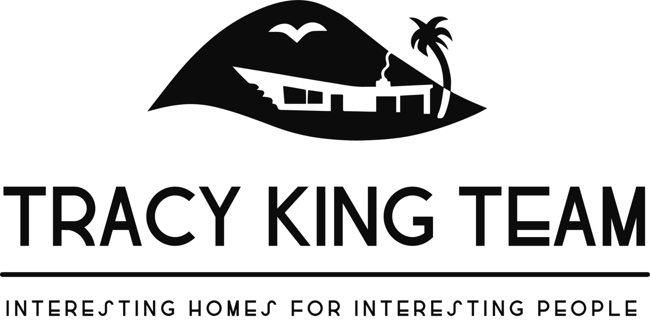 Tracy King Team  (323) 274-2148 2120 Colorado Blvd, Suite #1 Eagle Rock, CA 90041  https://www.tracyking.com/   When you work with one of us, you work with all of us. That's just how we do business. As representatives of both buyers and sellers, we understand the complexities and milestones involved on either side of the real estate transaction and strive to simplify the experience on behalf of our esteemed clientele.