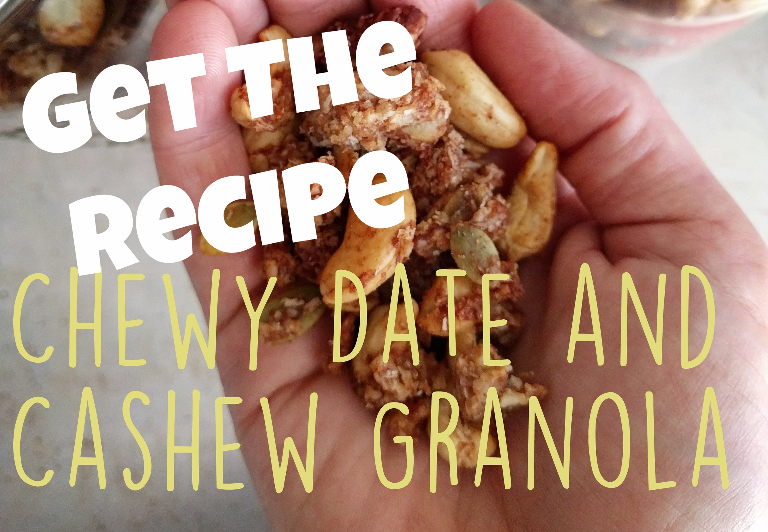 Get a recipe for delicious Chewy Date & Cashew Granola (Click the image.)