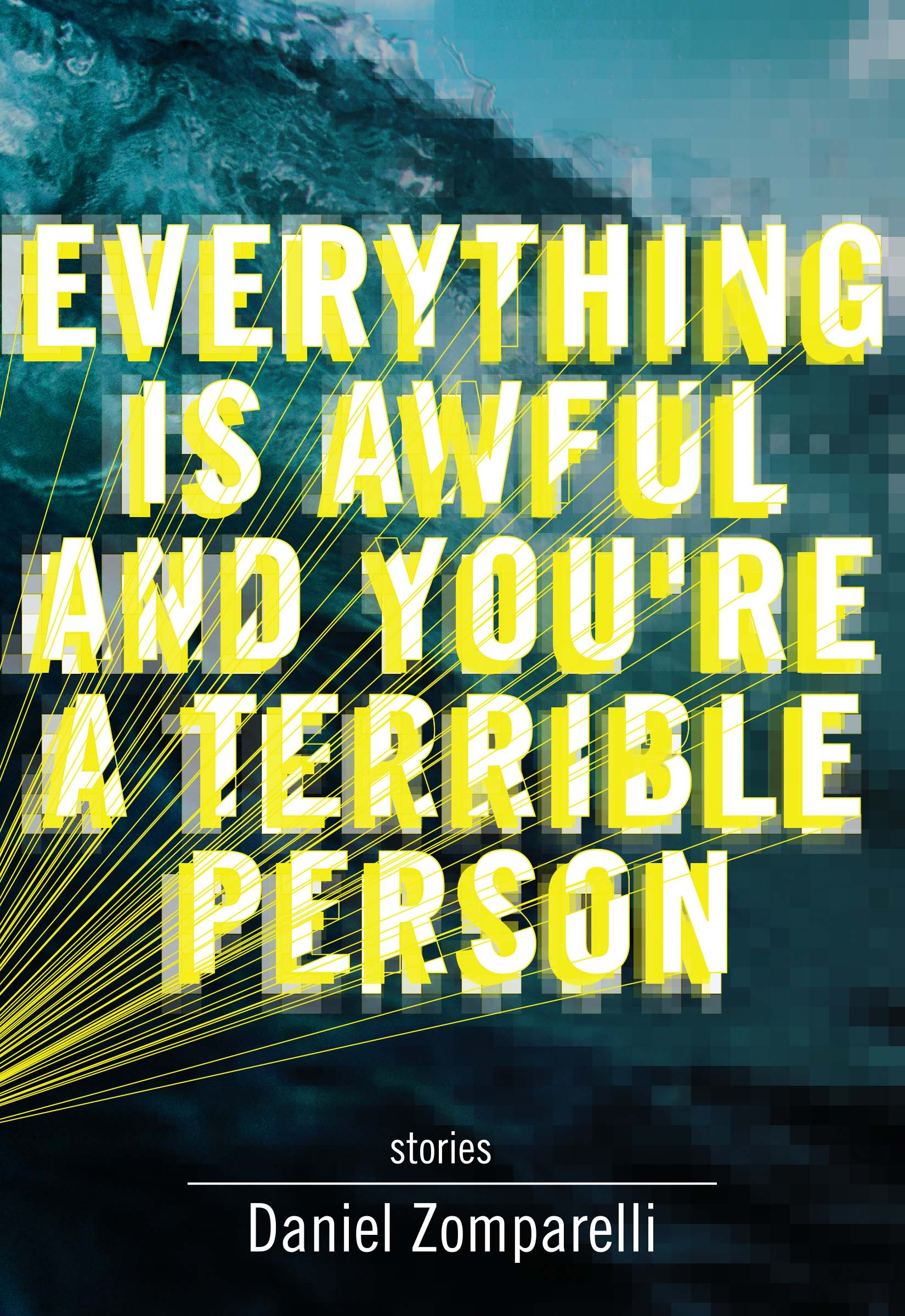 Cover of  Everything is Awful and You're a Terrible Person