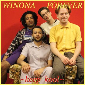 WINONA FOREVER SINGLE: KEEP KOOL