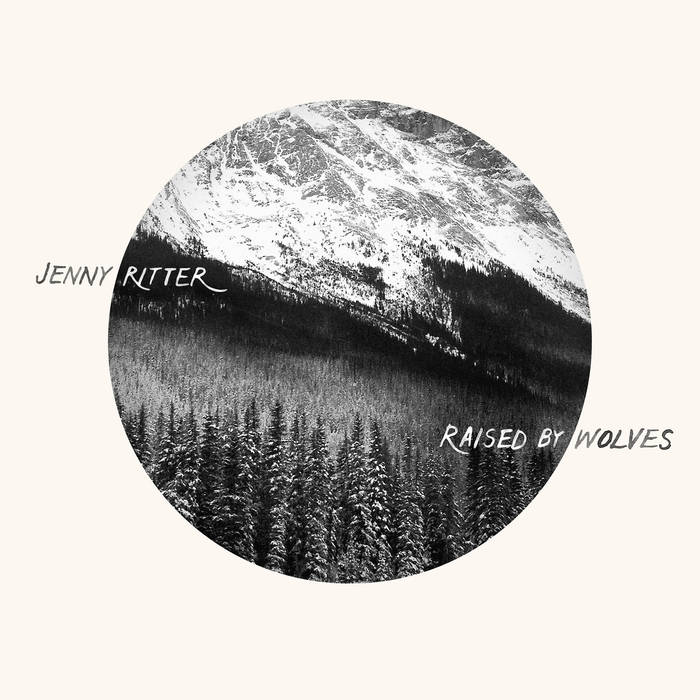 JENNY RITTER TRACK: LOST & FOUND ALBUM: RAISED BY WOLVES