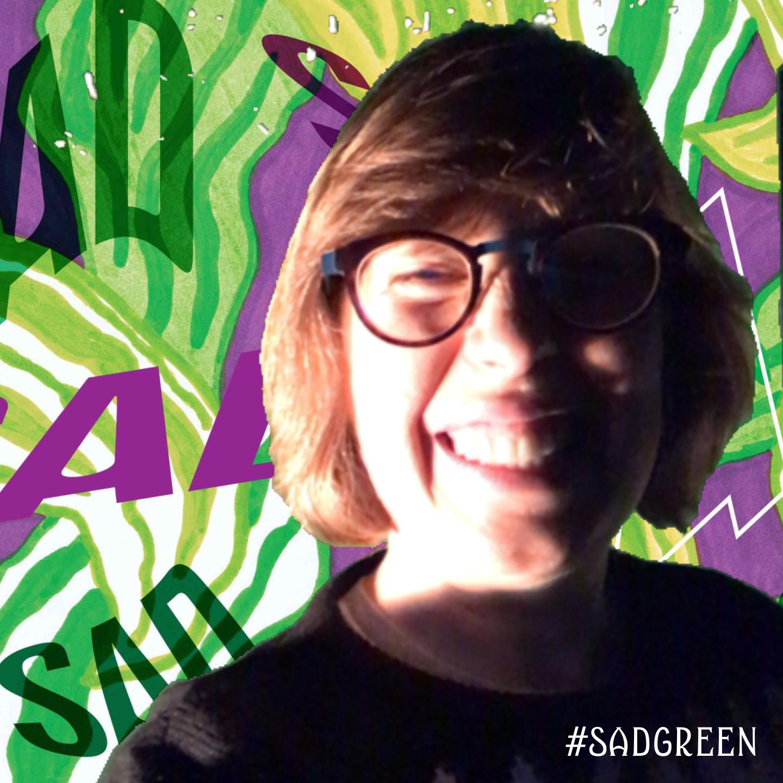 SAD Green Screen December 7th, 11:02pm