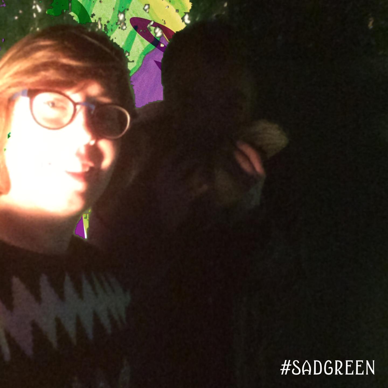 SAD Green Screen December 7th, 10:57pm