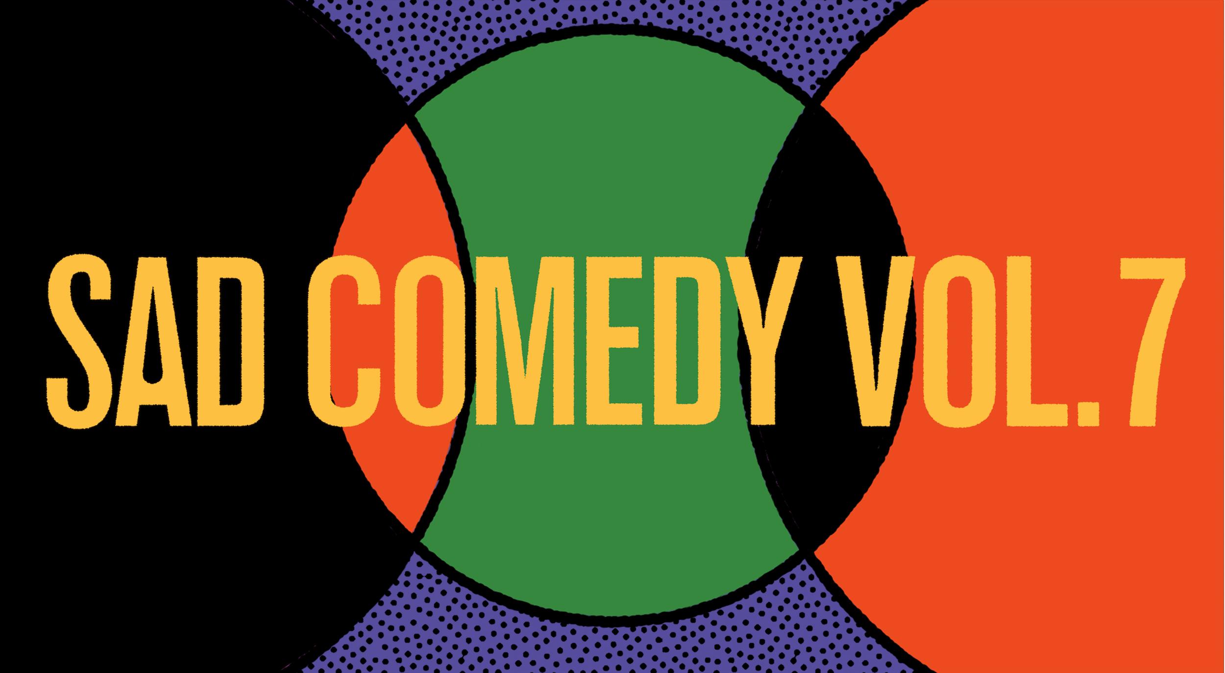 SAD Comedy 7