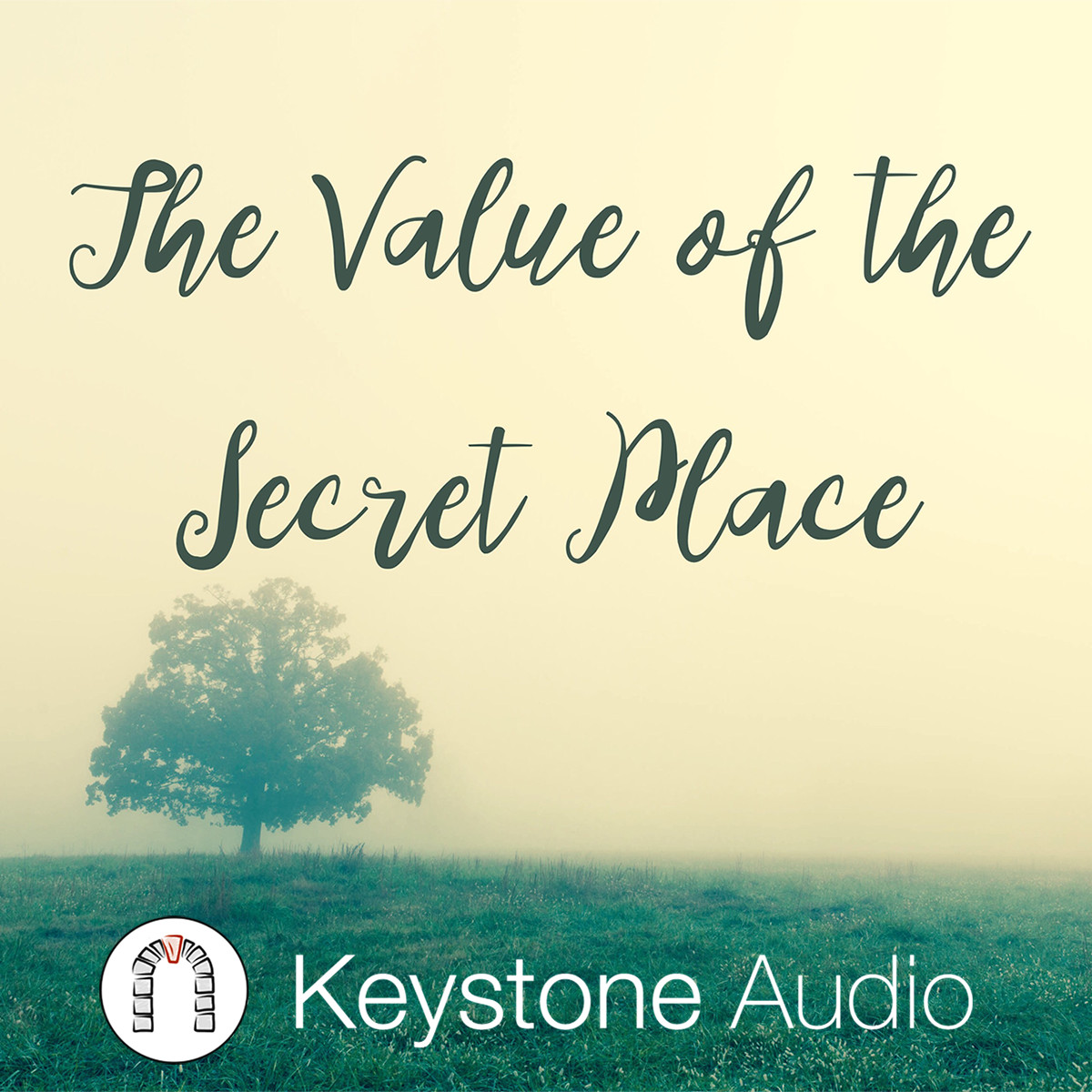 The Value Of The Secret Place.jpg