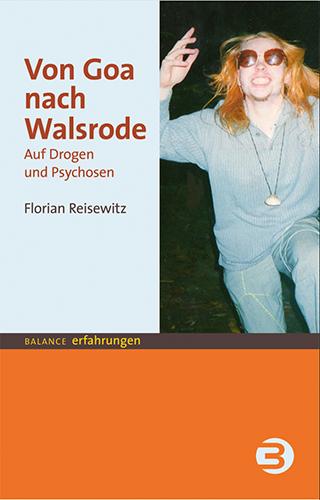 """Cover des Buches """"Von Goa nach Walsrode"""""""