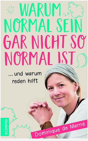 """Screenshot des Buchcovers """"Warum normal sein gar nicht so normal ist"""" von Dominique de Marné"""