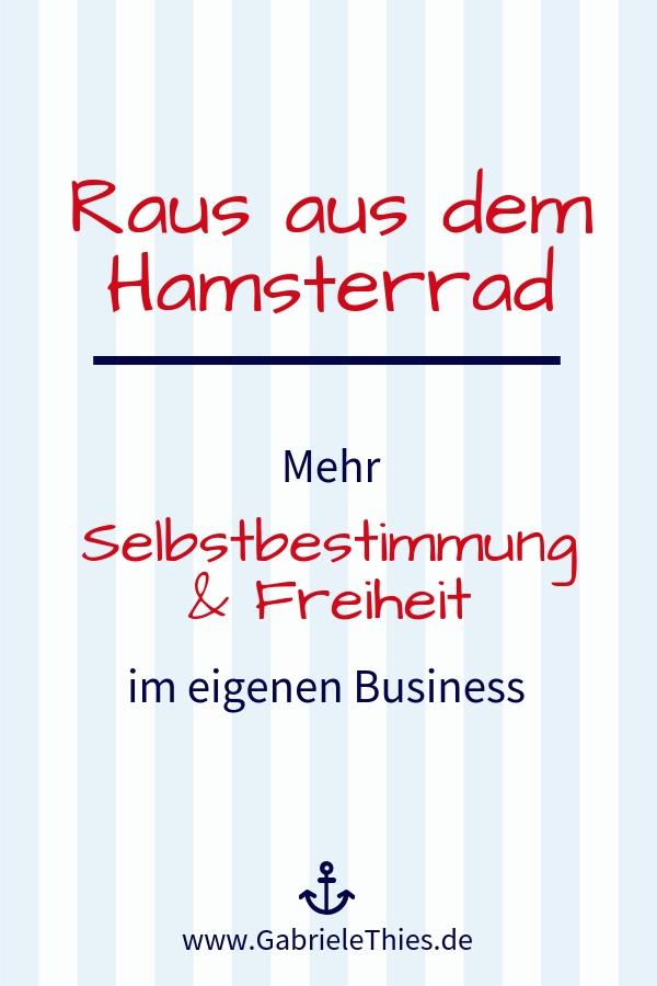 Selbstbestimmung Selbstorganisation Hamsterrad