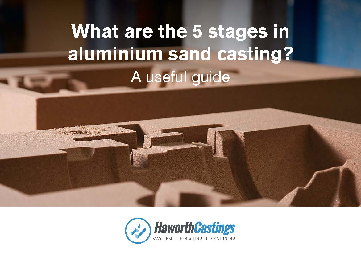 The 5 Stages in Sand Casting Ebook Guide