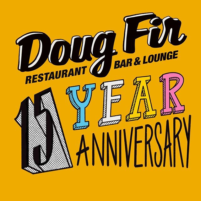 Working with @dougfirlounge on their 15 year anniversary celebration . . . . . #graphicdesign #illustration #celebration #party #dougfir #pnw #portland #design #handtype