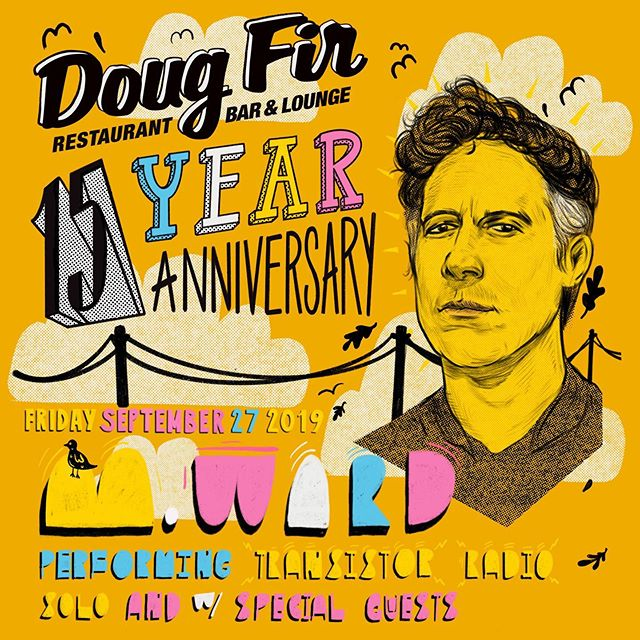 Another goodie for @dougfirlounge 15 year anniversary celebration. @mwardtravelogue will be performing. . . . . .  #pdx #pnw #poster #design #portland #designblacklist #graphic #illustration #music #adobe #instagood #print #psych #freelance #diseño #grafico #typography #layout #dougfir #mward #celebration #handlettering #handtype