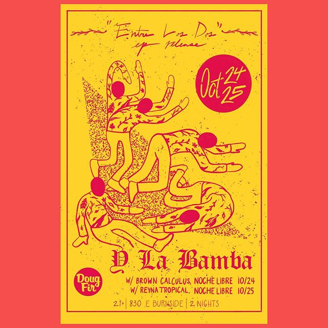 Show poster I had the pleasure of making for @ylabamba double header portland EP release shows at @dougfirlounge  Had a blast making this. Also if you haven't checked out Entre Los Dos do yourself a favor. . . . . . .  #pdx #pnw #poster #design #portland #posterdesign #graphic #illustration #music #adobe #instagood #print #psych #freelance #diseño #grafico #typography #layout #music #showposter #ylabamba #latinx