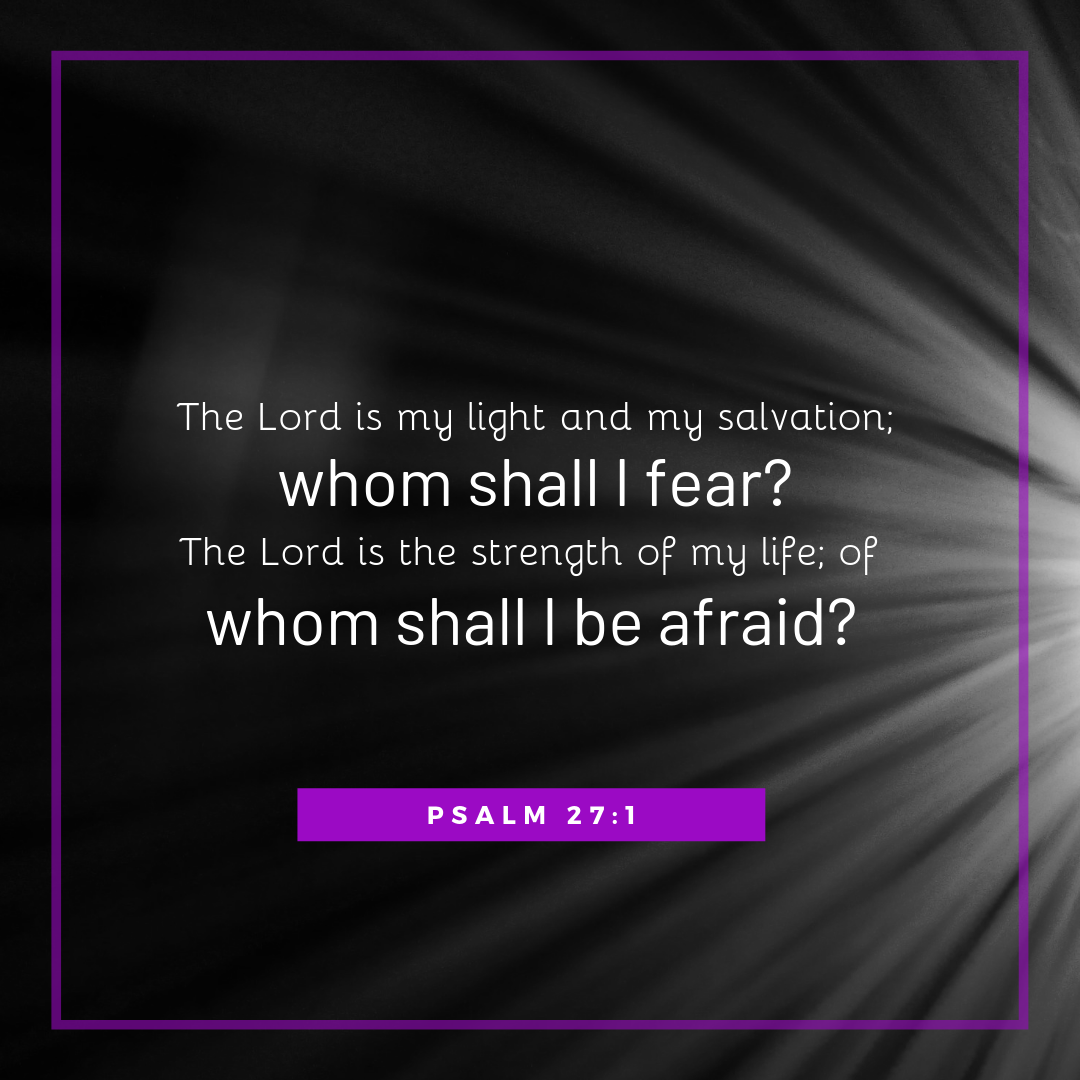 The Lord is my light and my salvation; whom shall I fear_ (5).png