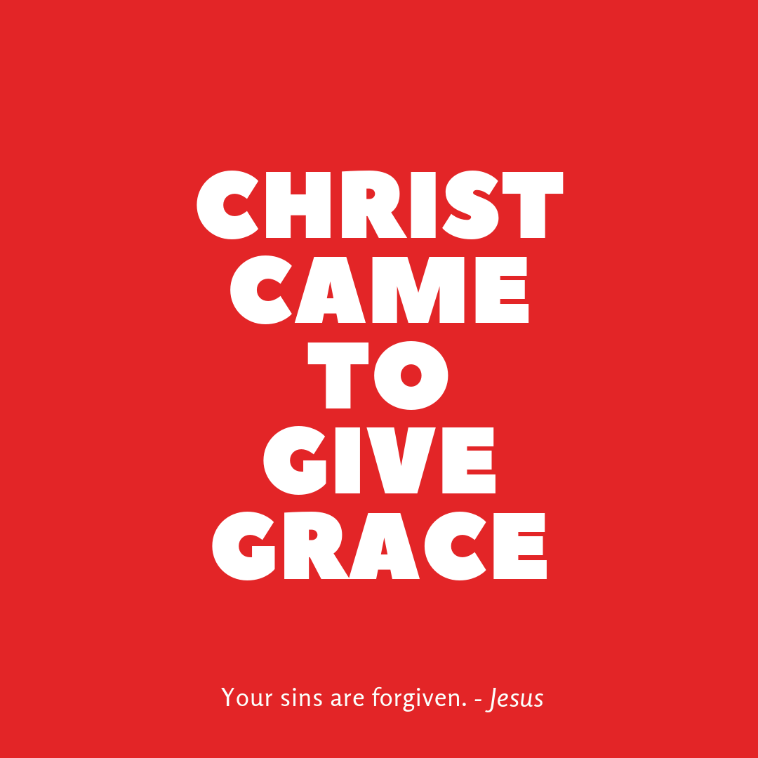 Copy of I came to give GRACE (1).png