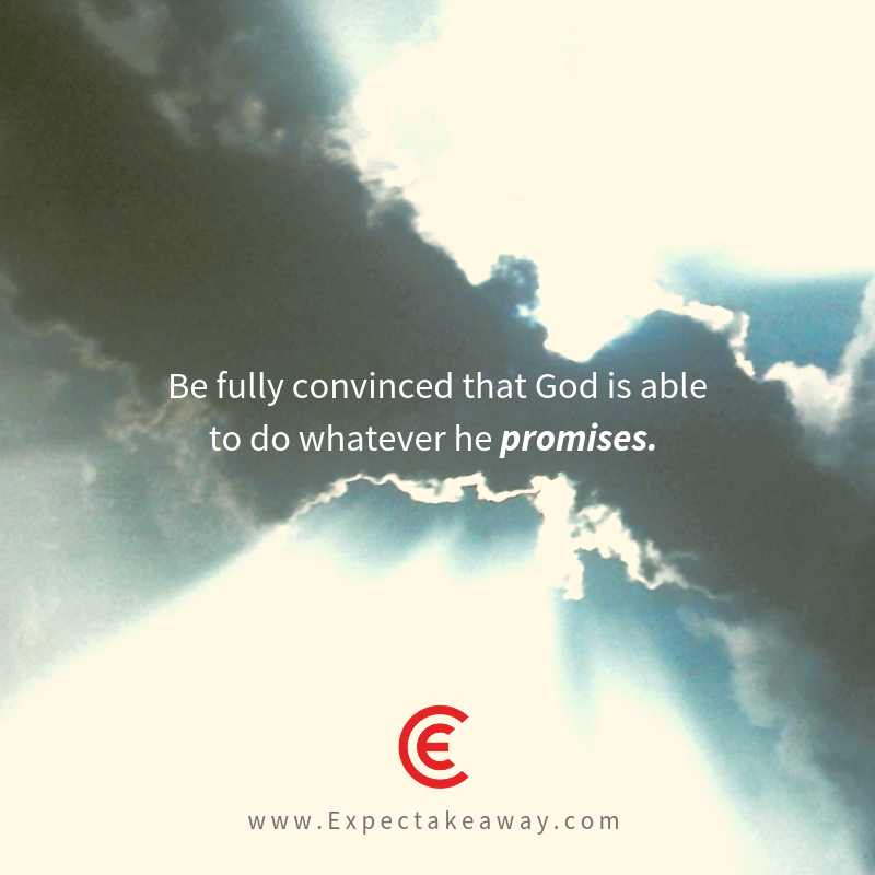 God is able to do whatever he promises. It doesn't have to be. (5).png