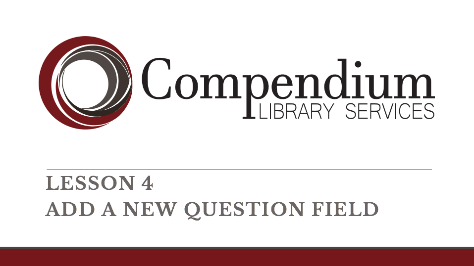 Lesson 4: Add a new question field