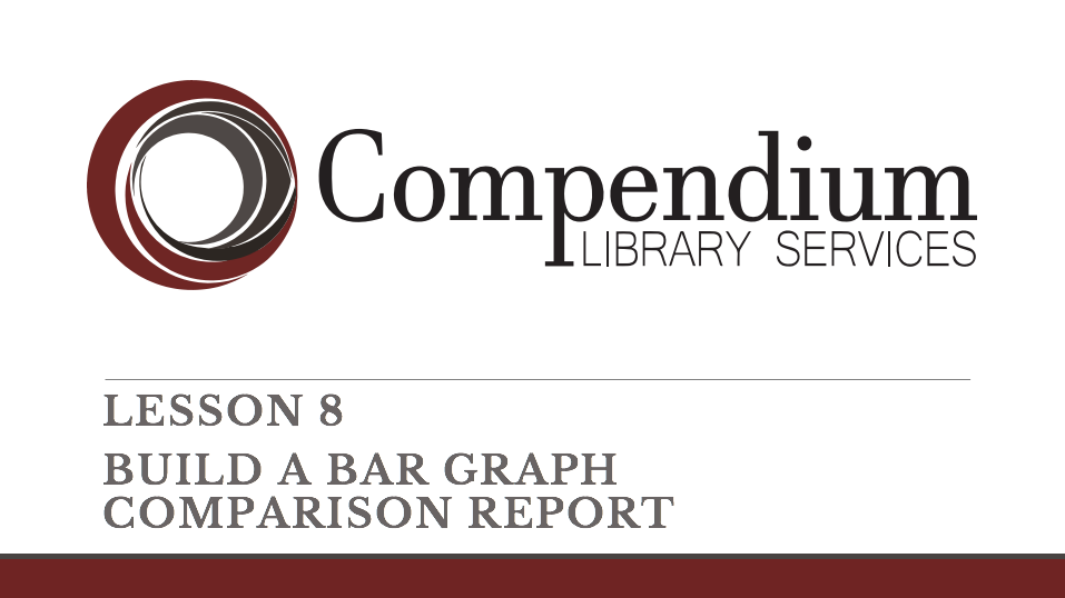 Lesson 8: Build a bar graph comparison report