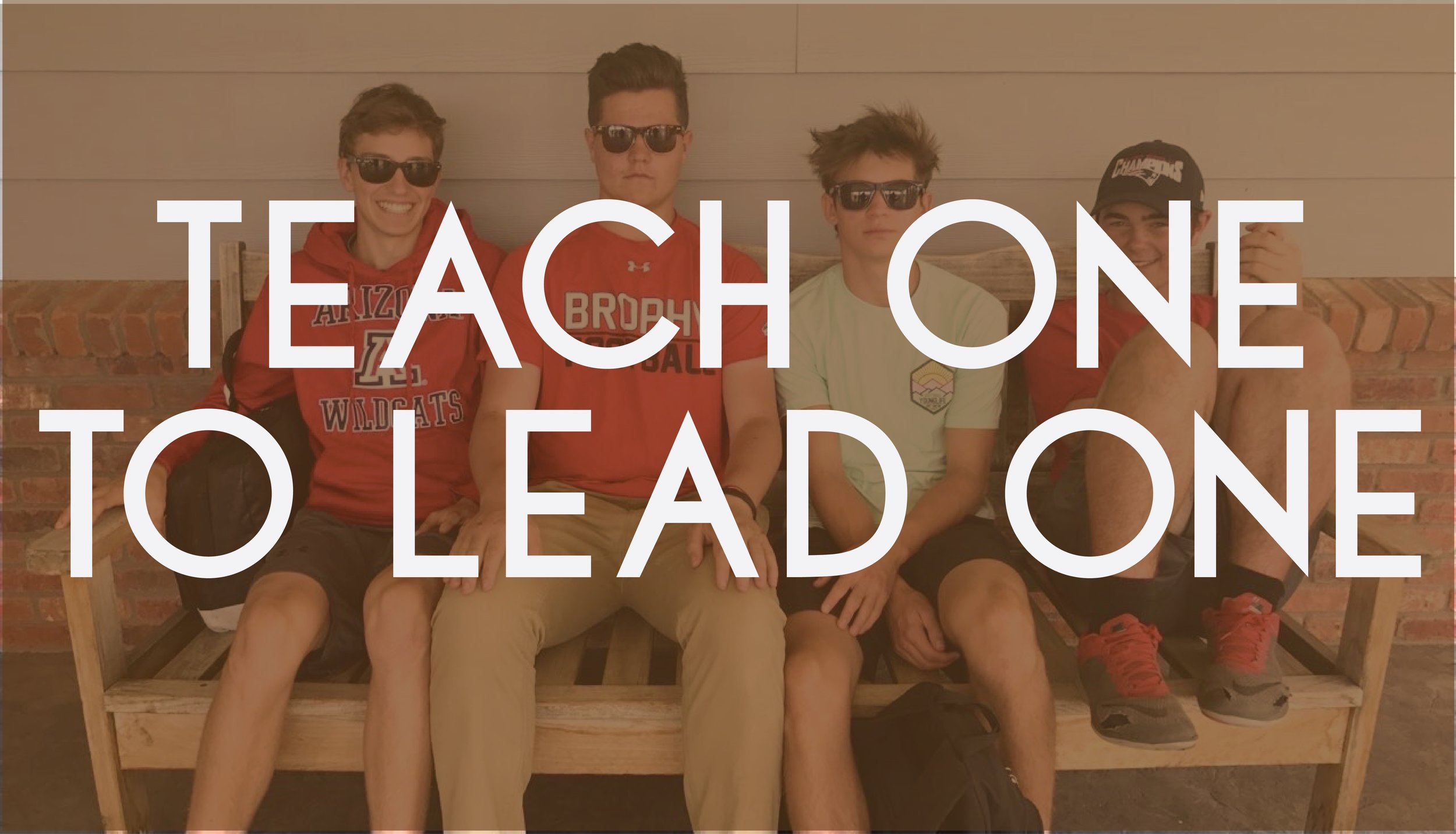 Teach One to Lead One.jpg